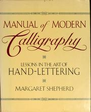 Cover of: Manual of modern calligraphy | Margaret Shepherd