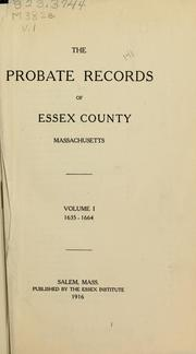 Cover of: The Probate records of Essex County, Massachusetts