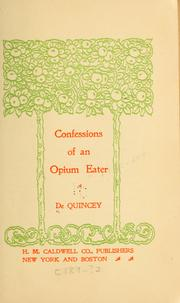 Cover of: Confessions of an opium eater