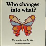 Cover of: Who changes into what?