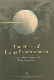 "Cover of: The heart of Prajna paramita sutra: with ""Verses without a stand"" and prose commentary"
