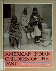 Cover of: American Indian children of the past