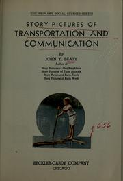 Cover of: Story pictures of transportation and communication | John Y. Beaty