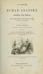 Cover of: A system of human anatomy, general and special | Wilson, Erasmus Sir