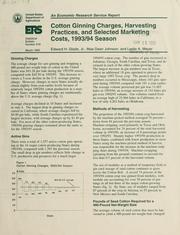 Cover of: Cotton ginning charges, harvesting practices, and selected marketing costs, 1993/94 season