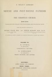 Cover of: A Select library of Nicene and post-Nicene fathers of the Christian church