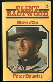 Cover of: Clint Eastwood: movin' on