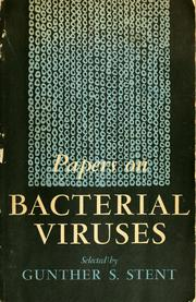 Cover of: Papers on bacterial viruses | Gunther S. Stent