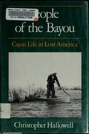 People of the bayou by Christopher Hallowell