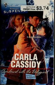 Cover of: Snowbound with the bodyguard | Carla Cassidy