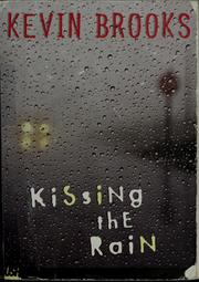 Cover of: Kissing the rain