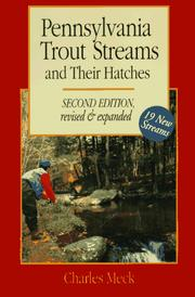 Cover of: Pennsylvania trout streams and their hatches | Charles R. Meck