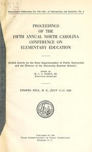 Cover of: Proceedings of the fifth annual North Carolina Conference on Elementary Education | North Carolina Conference on Elementary Education (5th 1929 Chapel Hill, N.C.)