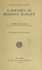 Cover of: ... A history of modern Europe | Merrick Whitcomb