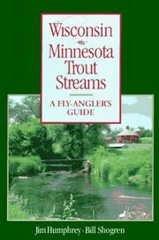 Cover of: Wisconsin and Minnesota trout streams