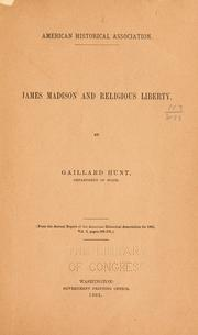 Cover of: James Madison and religious liberty | Gaillard Hunt