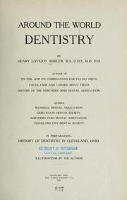 Cover of: Around the world dentistry | Henry Lovejoy Ambler