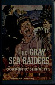 Cover of: The gray sea raiders