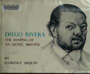 Diego Rivera; the shaping of an artist, 1889-1921