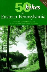 Cover of: 50 hikes in eastern Pennsylvania