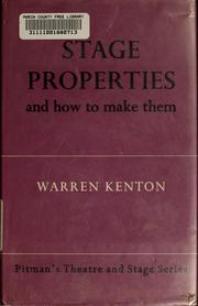 Cover of: Stage properties and how to make them