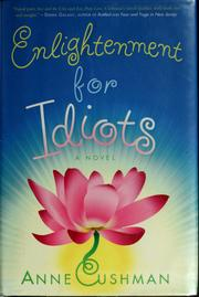 Cover of: Enlightenment for idiots | Anne Cushman