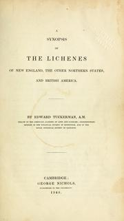 Cover of: A synopsis of the lichenes of New England, the other northern states, and British America