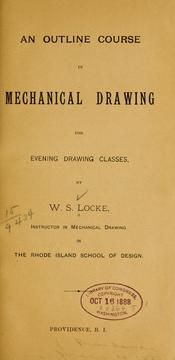 Cover of: An outline course in mechanical drawing for evening drawing classes