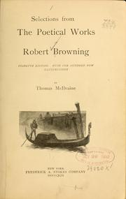 Cover of: Selections from the poetical works of Robert Browning | Robert Browning