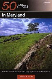 Cover of: 50 Hikes in Maryland