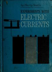 Cover of: Experiments with electric currents
