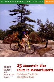 25 mountain bike tours in Massachusetts by Robert S. Morse