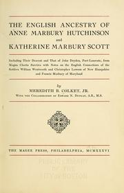 Cover of: The English ancestry of Anne Marbury Hutchinson and Katherine Marbury Scott