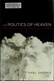 Cover of: The politics of heaven