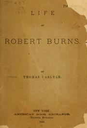 Cover of: Life of Robert Burns | Thomas Carlyle