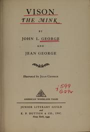 Cover of: Vison, the mink | John L. George