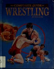 Cover of: The composite guide to wrestling