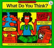 Cover of: What do you think? | Linda Schwartz