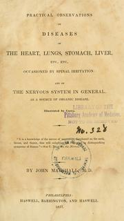 Practical observations on diseases of the heart, lungs, stomach, liver, etc., etc