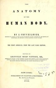 Cover of: The anatomy of the human body | J. Cruveilhier