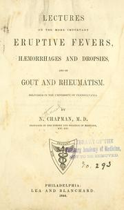 Cover of: Lectures on the more important eruptive fevers, haemorrhages and dropsies