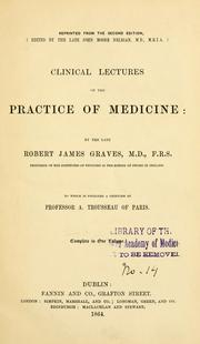 Cover of: Clinical lectures on the practice of medicine