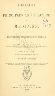 Cover of: A treatise on the principles and practice of medicine