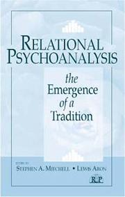 Relational psychoanalysis by Lewis Aron, Adrienne Harris