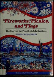 Cover of: Fireworks, picnics, and flags | James Giblin