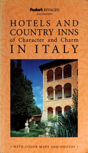 Cover of: Hotels and country inns of character and charm in Italy | Michelle Gastaut