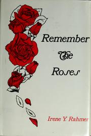 Cover of: Remember the roses