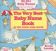 Cover of: The very best baby name book in the whole wide world