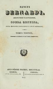 Cover of: Opera genuina, juxta editionem monachorum Sancti Benedicti