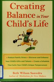 Cover of: Creating balance in your child